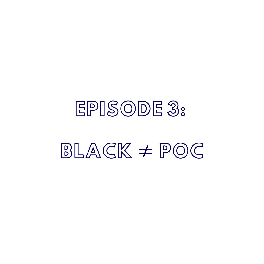 The Ashe Academy Inspire Uplift Engage Podcast Black ≠ PoC