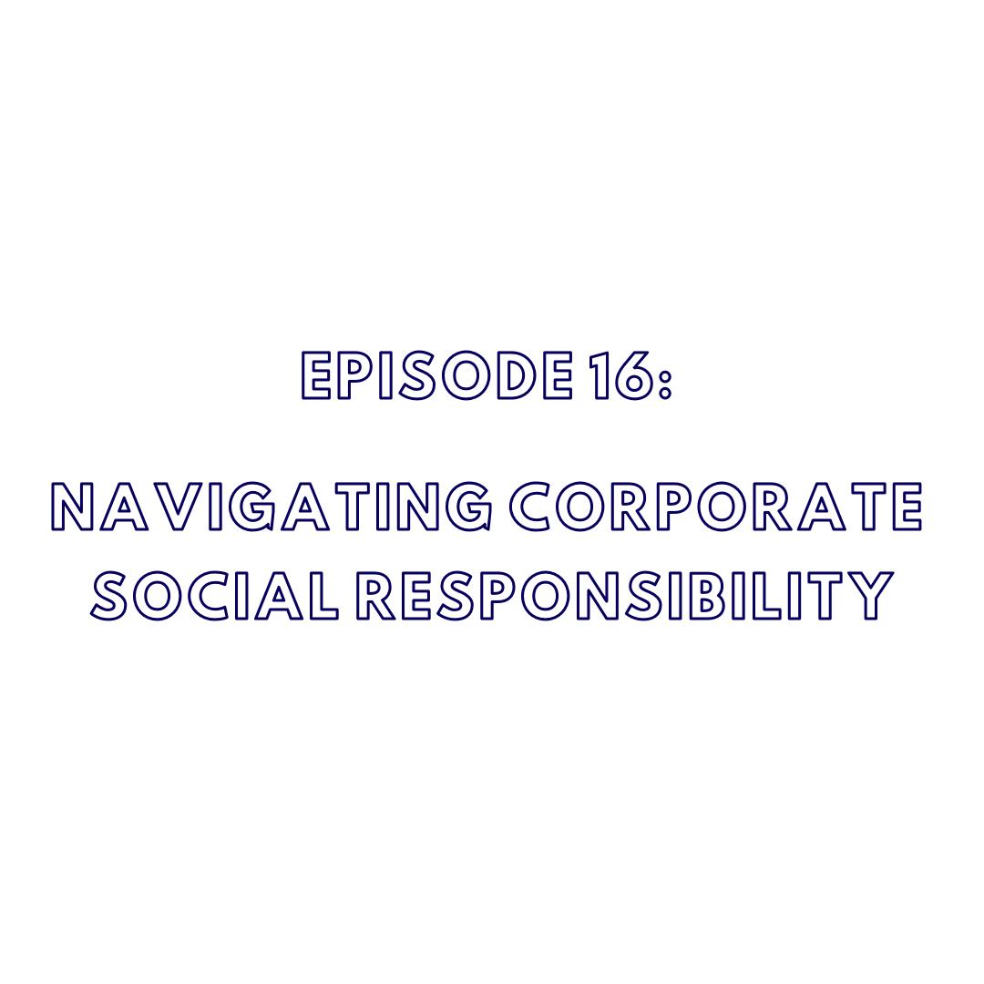Navigating Corporate Social Responsibility