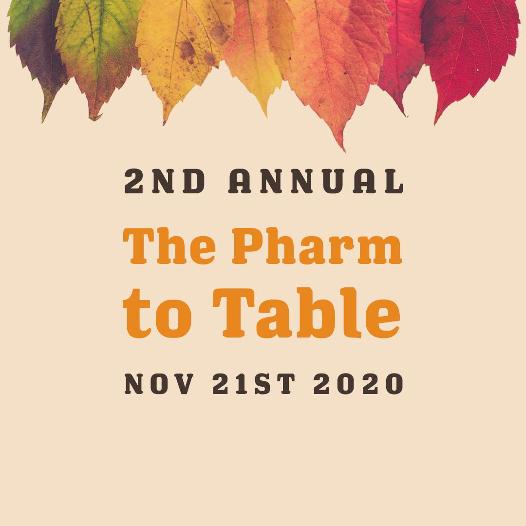 The Pharm to Table 2020 The Ashe Academy