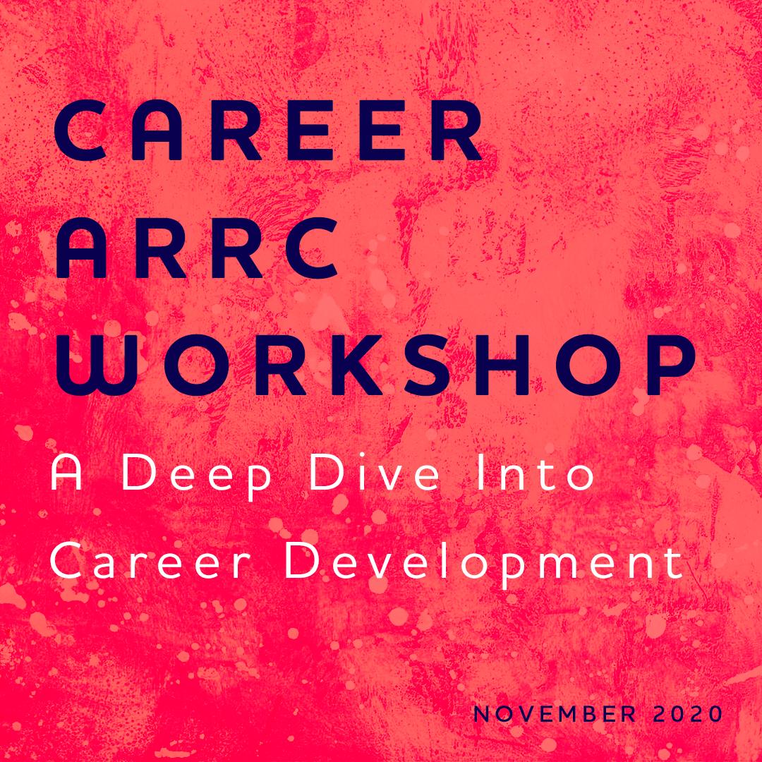Career ARRC Workshop