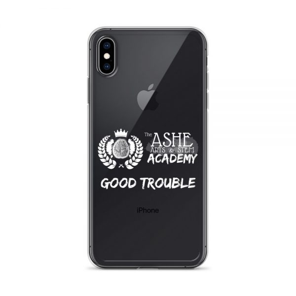 iPhone XS Max White Good Trouble Clear Phone Case on Black iPhone XS Max The Ashe Academy Store