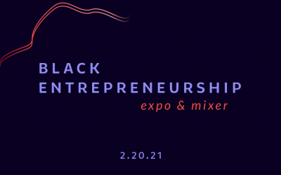Black Entrepreneur Expo & Mixer 2021 The Ashe Academy