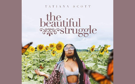 Tatiana Scott The Beautiful Struggle