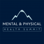 Mental & Physical Health Summit 2021