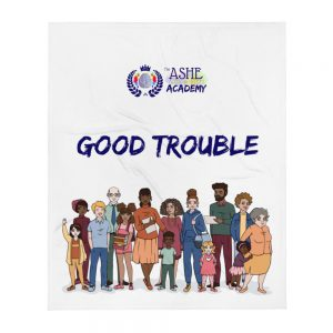 Good Trouble Throw Blanket with The Ashe Academy logo and Illustration of people The Ashe Academy Store