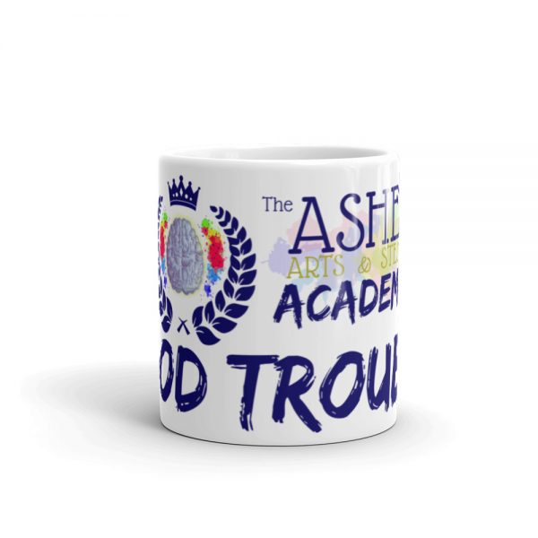 11oz Good Trouble Mug with The Ashe Academy logo center viewpoint The Ashe Academy Store
