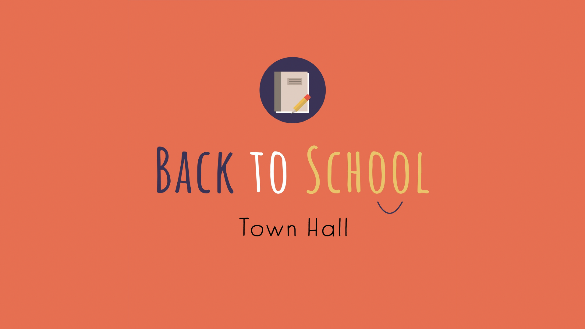 Back to School Town Hall 2021